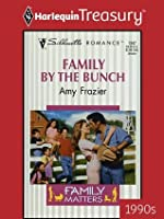 Family by the Bunch (Family Matters. #1)