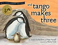 And Tango Makes Three: 10th Anniversary Edition