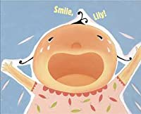 Smile, Lily!: with audio recording