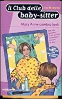 Mary Anne cambia look (The Baby-Sitters Club, #60)