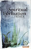 book review spiritual formation as if Book review: spiritual disciplines for the christian life by donald s whitney  the following book review is by  spiritual formation.