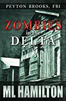 Zombies in the Delta: Peyton Brooks, FBI