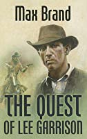 The Quest of Lee Garrison