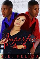 Imperfect Past (Incredible Dreams Series #3)