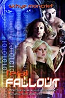 Feral Fallout (Feral Series Book 4)