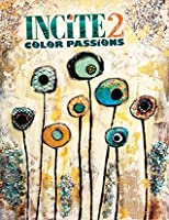 Incite 2, Color Passions: The Best of Mixed Media