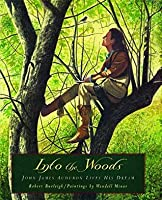 Into the Woods: John James Audubon Lives His Dream (with audio recording)