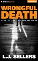 Wrongful Death (Detective Jackson Mystery, #10)