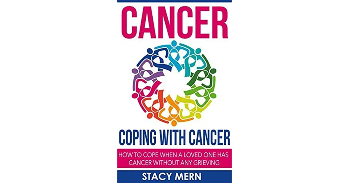 experience of loved one with cancer Camp coho registration open for children who have experienced loss of loved  one from cancer april 9, 2018 categories: healthy people and prevention.