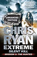 Silent Kill Mission 3: Chris Ryan Extreme Series 4