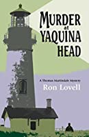 Murder at Yaquina Head: A Thomas Martindale Mystery (Thomas Martindale Mysteries Book 1)