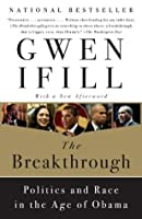 The Breakthrough: Politics of Race in the Age of Obama