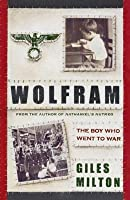 Wolfram: The Boy Who Went to War