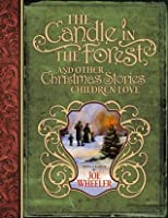 The Candle in the Forest: And Other Christmas Stories Children Love