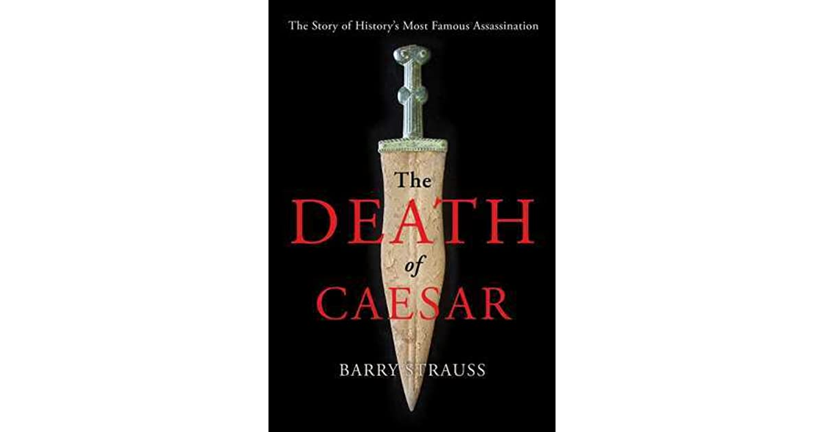 the historic and fictional version of julius caesars assassination The assassination of julius caesar was the result of a conspiracy by many  roman senators led  these events were the principal motive for caesar's  assassination bust of  report in history) describes that caesar's death was  mostly attributable to blood loss from his stab wounds  da capo press reprint  edition pp.