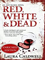 Red, White & Dead (An Izzy McNeil Novel)