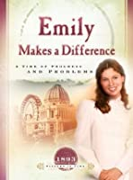 Emily Makes a Difference: A Time of Progress and Problems (Sisters in Time Book 16)