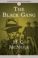 The Black Gang (The Bulldog Drummond Thrillers Book 2)