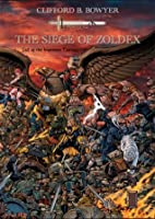 The Siege of Zoldex (The Imperium Saga: Fall of the Imperium Trilogy)