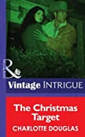The Christmas Target (Mills & Boon Intrigue)