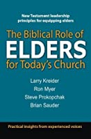 The Bilbical Role of Elders for Today's Church