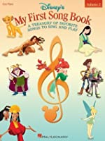 Disney's My First Songbook - Volume 2 (Songbook): A Treasury of Favorite Songs to Sing and Play (Easy Piano)