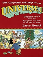 Cartoon History of the Universe 2: From the Springtime of China to the Fall of Rome P