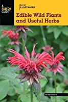 Basic Illustrated Edible Wild Plants and Useful Herbs (Basic Illustrated Series)