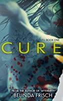 Cure: Book One in the Strandville Zombie Series