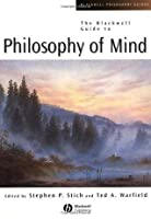The Blackwell Guide to Philosophy of Mind