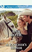 A Rancher's Honor (Mills & Boon American Romance) (Prosperity, Montana, Book 1)