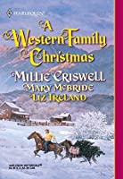 A Western Family Christmas (Mills & Boon Historical)