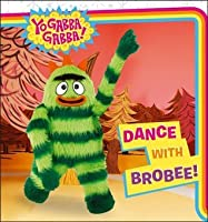 Dance with Brobee! (Yo Gabba Gabba!)