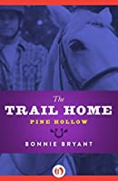 The Trail Home (Pine Hollow Book 2)