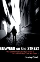 Seaweed on the Street: A Mystery