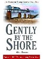 Gently By the Shore (Chief Superintendent Gently, #2)