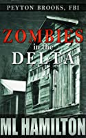 Zombies in the Delta