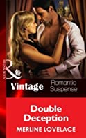 Double Deception (Mills & Boon Vintage Romantic Suspense) (Code Name: Danger, Book 18)