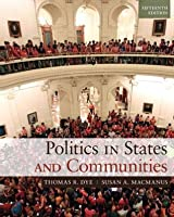 Politics in States and Communities (2-download) (15th Edition)