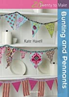 Bunting and Pennants (Twenty to Make)