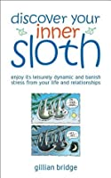 Discover Your Inner Sloth