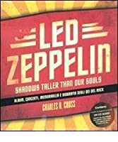 Led Zeppelin: Shadows taller than our souls
