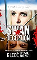 Swan Deception: A psychological thriller