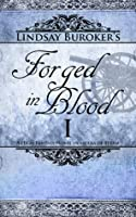 Forged in Blood I (The Emperor's Edge #6)
