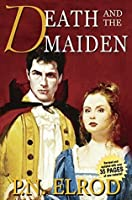 Death and the Maiden: Being the Second Book in the Adventures of Jonathan Barrett, Gentleman Vampire