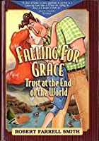 Trust Williams Trilogy: Book Two: Falling for Grace-Trust at the End of the World