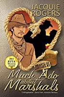Much Ado About Marshals (Hearts of Owyhee #1)