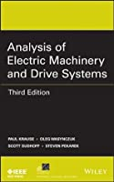 Analysis of Electric Machinery and Drive Systems (IEEE Press Series on Power Engineering)