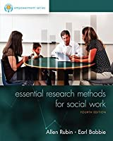Essential Research Methods for Social Work (Empowerment Series)