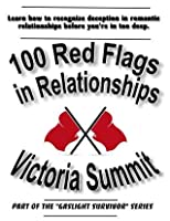 100 Red Flags in Relationships
